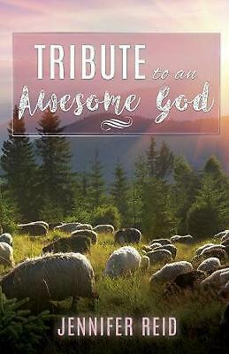 Tribute to An Awesome God by Jennifer Reid Paperback Book Free Shipping!