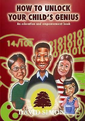 How to Unlock Your Child's Genius by David Simon (English) Paperback Book Free S
