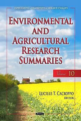 Environmental & Agricultural Research Summaries (with Biographical Sketches): Vo