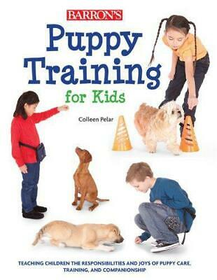 Puppy Training for Kids, Amber Johnson, Colleen Pelar, Good Condition Book, ISBN