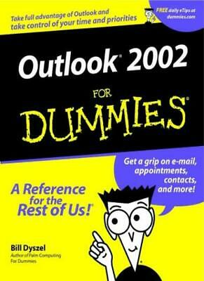 Outlook 2002 For Dummies,Bill Dyszel