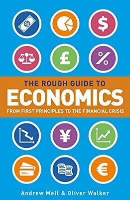 Rough Guide to Economics, The,Andrew Mell,Oliver Walker