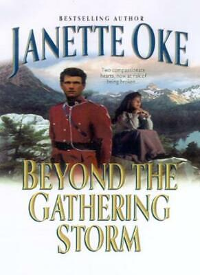 Beyond the Gathering Storm (Canadian West (Unnumbered)),Janette Oke