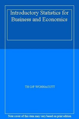 Introductory Statistics for Business and Economics,TH O/P WONNACOTT