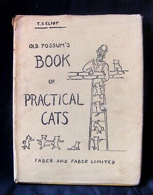 T S Eliot old possums book of practical cats 1st ed 2nd impression + dust jacket