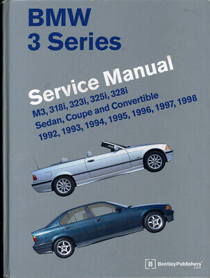 BMW 3 Series (E36) Service Manual 1992, 1993, 1994, 1995, 1996, 1997 1998 :...