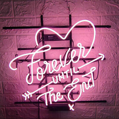 """19""""x15""""Love Forever Until End Neon Sign Light Real Glass Tube Wall Decor Artwork"""