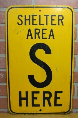 Old S SHELTER AREA HERE Safety Industrial Cold War Era Steel Advertising Sign