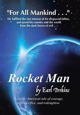 Rocket Man by Perkins, Earl -Hcover