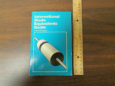International Diode Equivalents Guide Adrian Michaels 1982