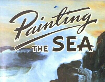 Painting the Sea - Ships Sheds Seagulls, by William E. deGarthe