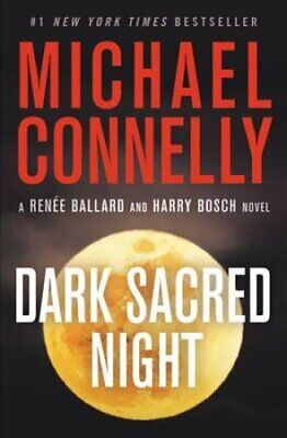Dark Sacred Night by Michael Connelly 9781538731758   Brand New