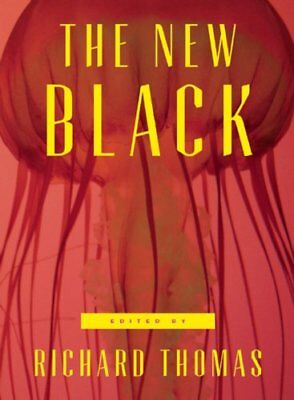 The New Black : A Neo-Noir Anthology by Stephen Graham Jones, Benjamin Percy,...