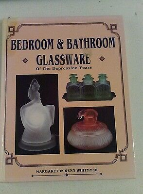 Bedroom & Bathroom Glassware of Depression Years Collectors Reference Book