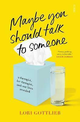 Maybe You Should Talk to Someone by Lori Gottlieb Free Shipping!