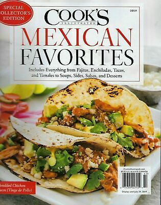 Cook's Illustrated  Summer 2019 Mexican Favorites Collector's Edition - FREE SHP