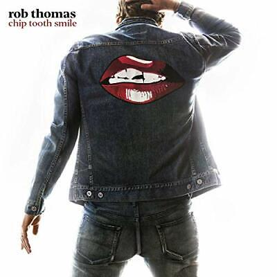 Rob Thomas-Chip Tooth Smile (Uk Import) Cd New
