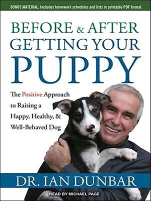 Before and After Getting Your Puppy Positive Approach - Dunbar, Ian CD AUDIO