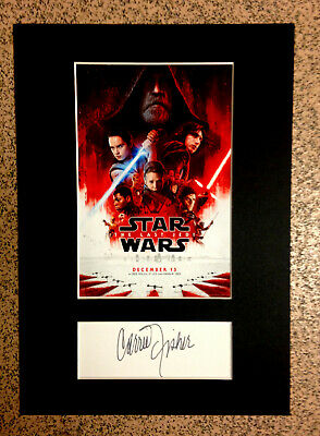 Carrie Fisher Autógrafo / Firma + Star Wars / The Last Jedi Mini Movie Poster