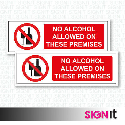 No Alcohol On Premises - No Alcohol Sign Vinyl Sticker (50mm x 150mm)