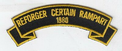 """REFORGER (CERTAIN RAMPART) 1980 4""""  embroidered scroll tab patch"""