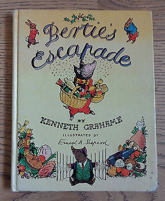 Bertie's Escapade, by Kenneth Grahame, 1977 edition, Hard cover