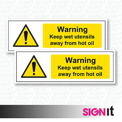 Keep Wet Utensils Away From Hot Oil - Warning Sign Vinyl Sticker (50mm x 150mm)