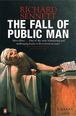 The Fall of Public Man by Richard Sennett, NEW Book, FREE & Fast Delivery, (Pape