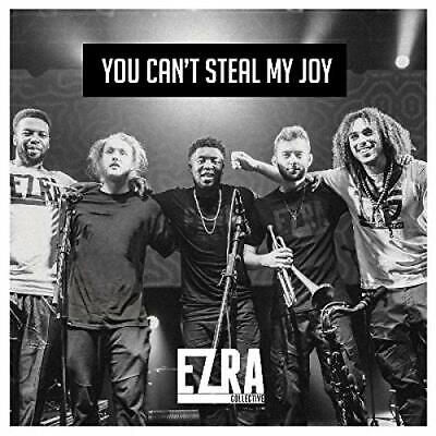 EZRA COLLECTIVE-You Can T Steal My Joy (UK IMPORT) CD NEW