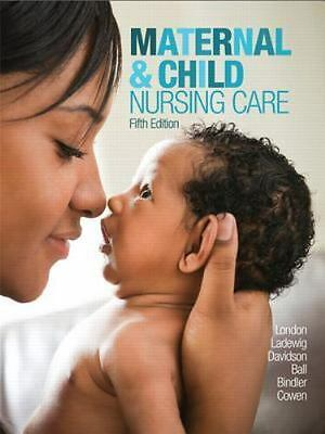**BRAND NEW** Maternal &Child Nursing Care 5th Ed by London, Ladewig, Davidson