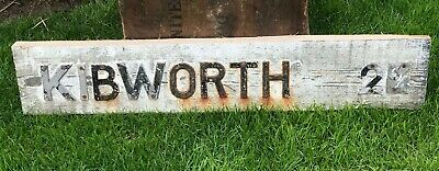 Original Wooden Road Mileage Sign Cast Iron Letters Kibworth Leicestershire