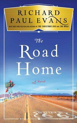 The Road Home by Richard Paul Evans 9781501111822   Brand New   Free US Shipping