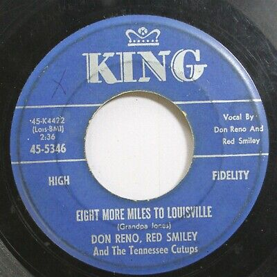 Country 45 Don Reno, Red Smiley - Eight More Miles To Louisville / Mountain Rosa