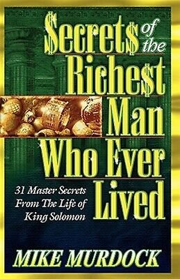 Secrets of the Richest Man Who Ever Lived -Paperback
