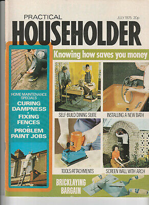 PRACTICAL HOUSEHOLDER Magazine July 1975 - Curing Dampness, Problem Paint Jobs