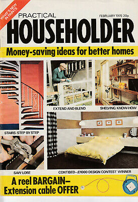PRACTICAL HOUSEHOLDER Magazine February 1975 - Shelves, Stairs, Saws