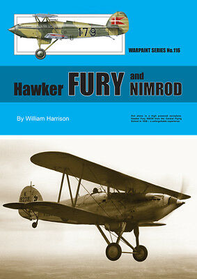 Warpaint Series No.116 - Hawker Fury and Nimrod            57 Pages         Book