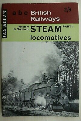 Ian Allan abc British Railways Western & Southern Steam Locomotives 1964