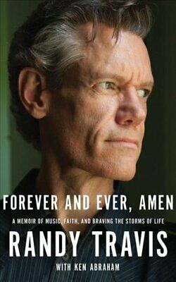 Forever and Ever, Amen A Memoir of Music, Faith, and Braving th... 9781721346318