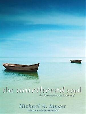 The Untethered Soul Journey Beyond Yourself 9781452605166 By Singer Michael A