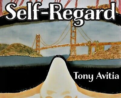 Self Regard Imagine Anticipate Better Self -Hcover By Avitia Tony