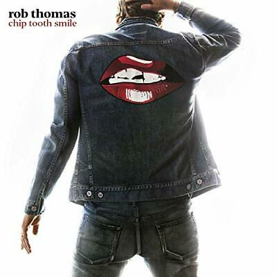 Rob Thomas - Chip Tooth Smile - CD - New