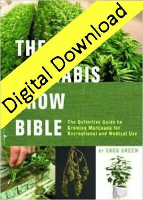 Marijuana - The Cannabis Grow Bible - eB00k