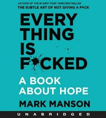 Everything is F*cked A Book About Hope by Mark Manson 9780062913753 | Brand New