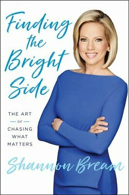 On the Bright Side: The Art Of Chasing what Matters 9781524763473   Brand New