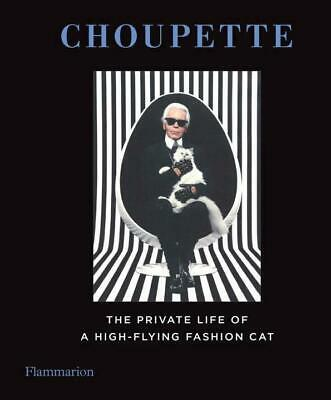 Choupette: The Private Life of a High-Flying Cat - 9782080202895