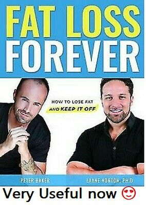 🔥 Fat Loss Forever : How to lose fat and keep it off >>EBOOK<<PDF Get it Fast!