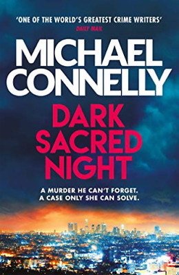 Michael Connelly-Dark Sacred Night (UK IMPORT) BOOK NEW
