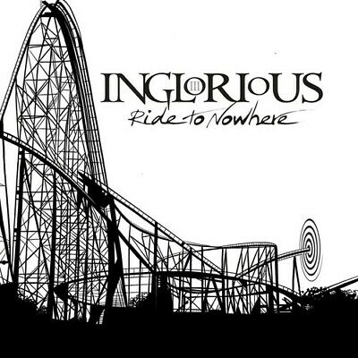 Inglorious - Ride To Nowhere [New CD]