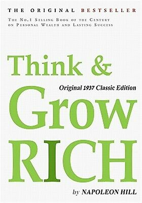 Think and Grow Rich, Original 1937 Classic Edition by Hill, Napoleon -Paperback